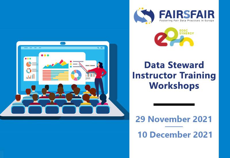 FAIRsFAIR & EOSC Synergy Data Steward Instructor Training Workshops