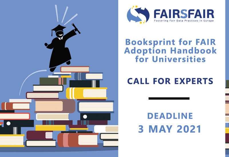 Call for FAIR experts: Apply and join the Booksprint for FAIR - Adoption Handbook for Universities