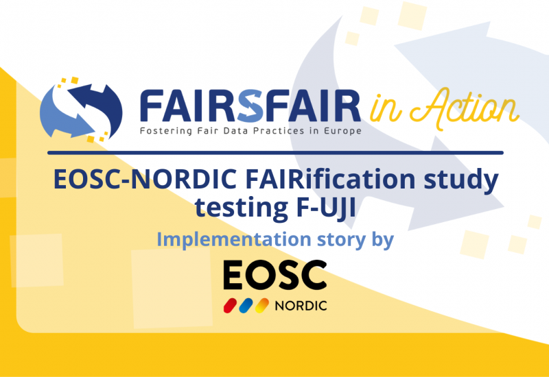 EOSC-NORDIC FAIRification study testing F-UJI