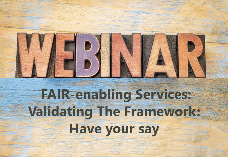 FAIR-enabling Services: Validating The Framework - Have your say